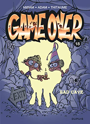 GameOver 18 : Bad cave