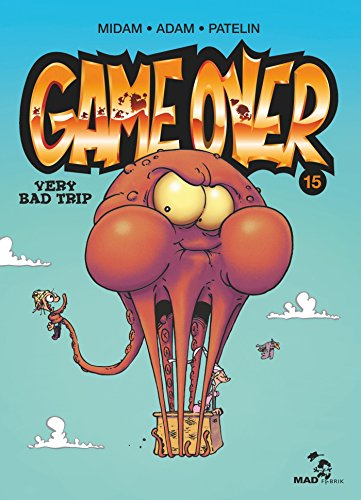 GameOver15:Very bad trip