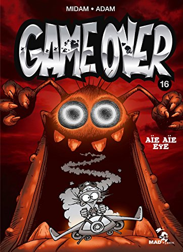GameOver16: Aïe aïe eye